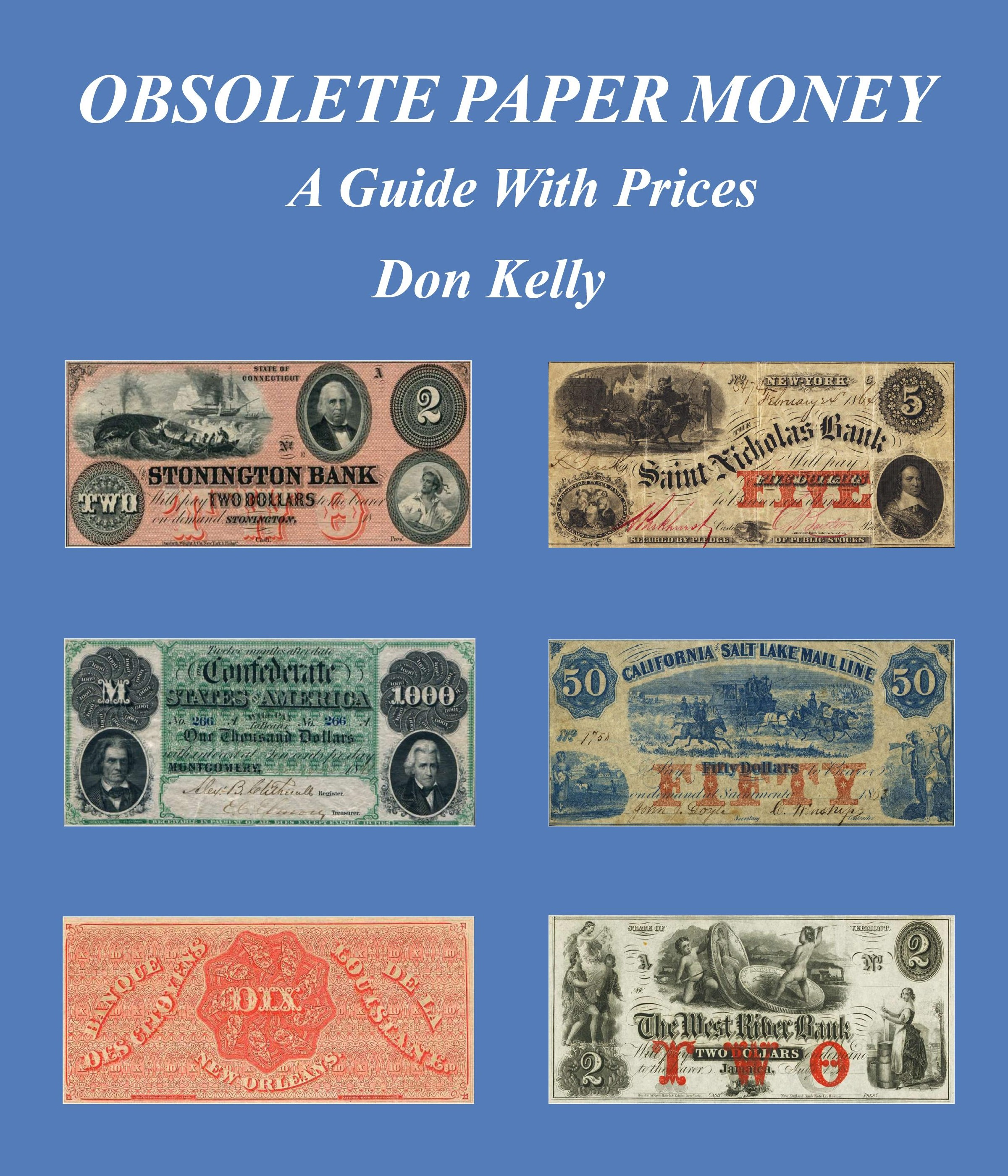 Paper Money for Collectors - donckelly com